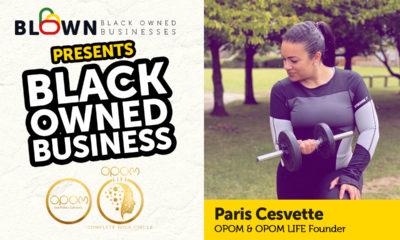 BLOWN Introduces Paris Cesvette | OPOM & The Smooth Zone